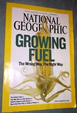 National Geographic Magazine October 2007 Growing Fuel The Right & Wrong Way