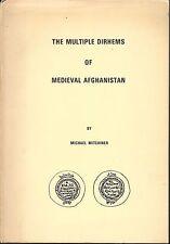 * MITCHINER, Dirhems of Medieval Afghanistan, dirhams Afghanistan medieval, 1973