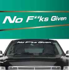 """No F**ks Given Windshield Window Decal Banner Funny Car Truck  38"""""""