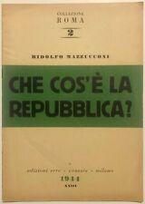 """RSI """"CHE COS'E' LA REPUBBLICA?"""" R. Mazzucconi libro Edizioni ERRE 1944"""