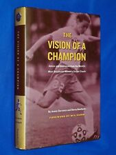 SIGNED NEW Vision of a Champion Anson Dorrance 1st Ed Hardcover HCDJ UNC Soccer