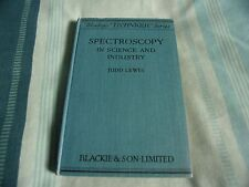 Spectroscopy in Science and Industry by Judd Lewis 1946
