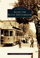 Along the Route 100 Corridor [Images of America] [PA] [Arcadia Publishing]