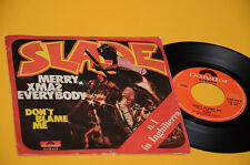 "SLADE 7"" 45 MERRY XMAS EVERYBODY 1°ST ORIG ITALY 1974 EX"