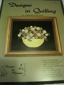 Book DESIGNS in QUILLING # 5 Malinda Johnston 11 New Floral Designs 21 page 1986
