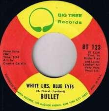 "Bullet - White Lies, Blue Eyes (7"", Single) Vinyl Schallplatte - 15832"