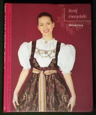 BOOK Folk Costume in Cieszyn/Tesin Polish/Czech album ethnic dress kroj Poland
