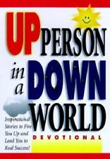 How to Be an up Person in a down World by Honor Books Publishing Staff -HC 1998