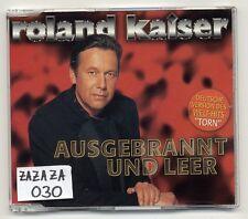 Roland Kaiser Maxi-CD Ausgebrannt Und Leer - 3-track CD