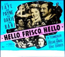 "Orig Glass Slide ""Hello Frisco Hello"" ALICE FAYE - JOHN PAYNE - JACK OAKIE -1943"