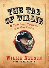 WILLIE NELSON The Tao of Willie HARDCOVER 1ST PRINTING * BRAND NEW GIFT QUALITY
