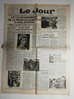 N479 La Une Du Journal Le jour 2 juin 1953 couronnement reine Élisabeth II