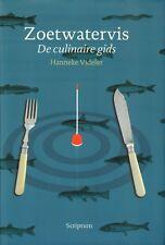 ZOETWATERVIS (DE CULINAIRE GIDS) - Hanneke Videler
