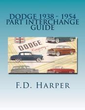 Dodge 1938-1954 Part Interchange Guide~Find & Identify Original Auto Parts~NEW