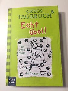 Gregs Tagebuch 8 - Echt übel!   (Deutsch) Taschenbuch – 9. September 2016