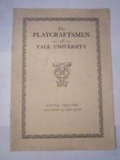 "1930 YALE UNIVERSITY LITTLE THEATRE ""PLAYCRAFTSMEN""  BOOKLET - TUB QQ"