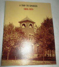 A Trip to Spencer Village Township Ohio History Book 1973