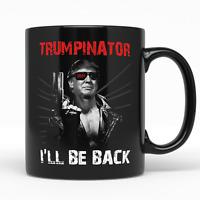 Trumpinator 2024 I'll Be Back Funny Donald Trump Coffee Mug Political Gifts Cup.