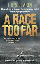 A Race Too Far: The Tragic Story of the 1968 Golden Globe Yacht Race-ExLibrary
