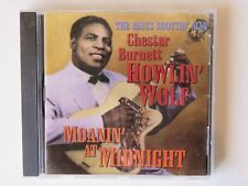 1995 CD: The Blues Shoutin' Man Chester Burnett Howlin Wolf Moanin' At Midnight
