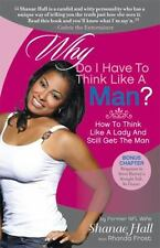 Why Do I Have To Think Like A Man?: How To Think Like A Lady And Still-ExLibrary