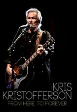 Kris Kristofferson - From Here Pour Forever DVD