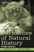 NEW Curiosities of Natural History, in Four Volumes: Third Series