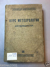 """RARE ANTIQUE WWII NAVAL SOVIET RKKA RUSSIAN BOOK """"METEOROLOGY FOR CAPTAINS"""" 1933"""