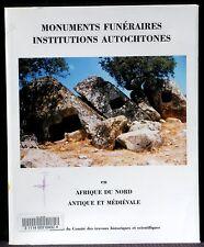 Monuments funéraires et institutions autochtones L'Afrique du Nord  TBE