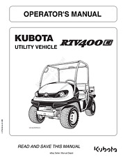 KUBOTA UTILITY VEHICLE RTV400 OPERATOR MANUAL REPRINTED 2011 EDITION