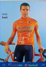 CYCLISME  carte cycliste INAKI ISASI équipe EUSKALTEL  PAYS BASQUE