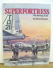 Superfortress The Boeing B-29 by Steve Birdsall & Don Greer 1980