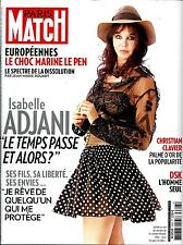PARIS MATCH N°3393 28 MAI 2014 ISABELLE ADJANI/ STONE/ LE PEN/ DSK/ PAGE/CLAVIER