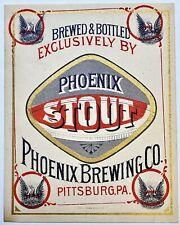 Vintage Beer Label Pre-Pro Phoenix Stout -Pittsburg Pa