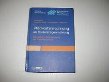 Pfadkostenrechnung als Kostenträgerrechnung von Erwin Rieben u.a... (2003)