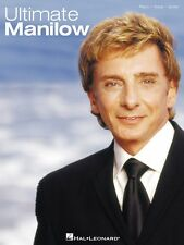 Ultimate Manilow Sheet Music Piano Vocal Guitar Songbook NEW 000306488