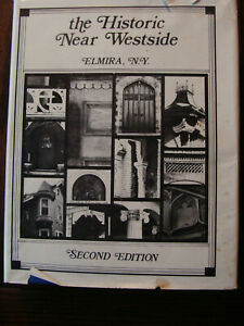 The Historic Near Westside (1984, Hardcover, 2nd Edition) Elmira, NY Properties