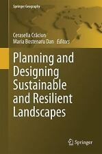 Planning and Designing Sustainable and Resilient Landscapes (2014, Hardcover)