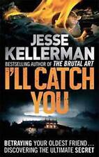 Jesse Kellerman __ I'll catch you ___BRANDNEU __ PORTOFREI UK