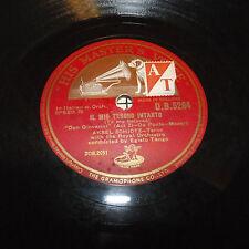 """12""""  His Master's Voice 78 record #D.B.5264 IL MIO TESROR INTANTO  & DALLA SUA P"""