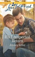 His Unexpected Return Love Inspired:red Dog Ranch Mass Market Paperbound