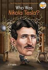 Who Was Nikola Tesla? by Jim Gigliotti,Who HQ,John Hinderliter