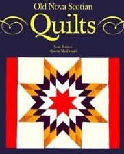 Old Nova Scotian Quilts by Sharon MacDonald and Scott Robson - Nova Scotia