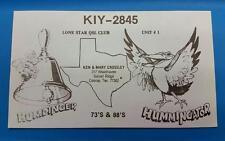 "HAM CB RADIO QSL Trading Card ""HUMDINGER & HUMMINGATOR - KEN CROSSLEY CONROE TX"""