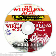 The Wireless Age, 105 Vintage Old Time Radio Magazine Collection PDF DVD B87