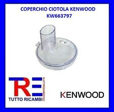 COPERCHIO CIOTOLA ROBOT DA CUCINA KENWOOD KW663797