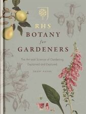 RHS Botany for Gardeners: The Art and Science of Gardening Explained & Explored,