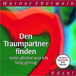 Den Traumpartner finden Selbsthypnose mit Musik CD Werner Eberwein Hypnose