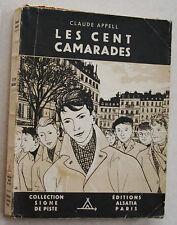 Les cent camarades Claude APPELL & CYRIL Alsatia Signe de piste 1948