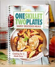 Cookbook One Skillet Two Plates Cooking 4 Two Made Easy Simply Delicious Recipes